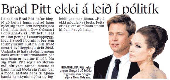Brad Pitt ætlar ekki í pólitík